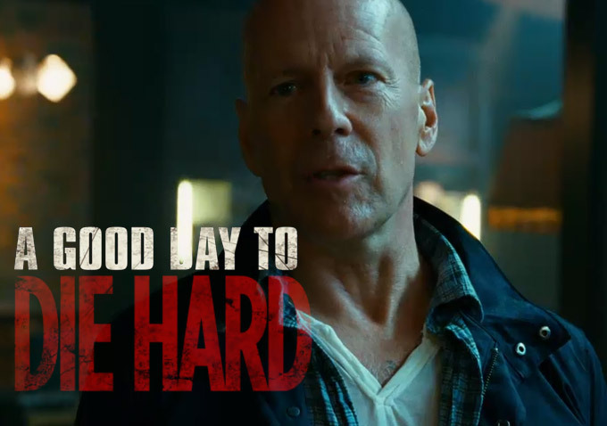 a-good-day-to-die-hard-trailer-bruce-willis-john-mclane valentine's day movie