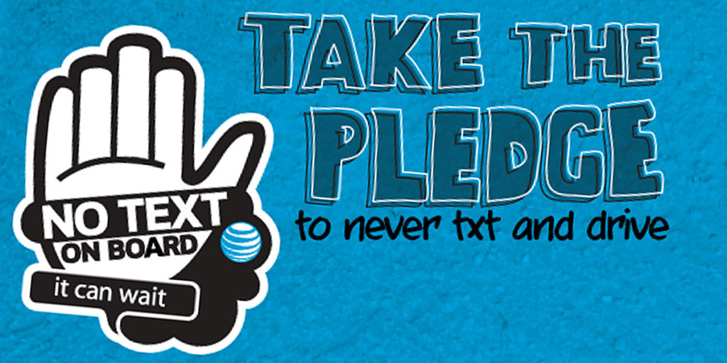 No Text On Board - Take the Pledge - It Can Wait - #ItCanWait
