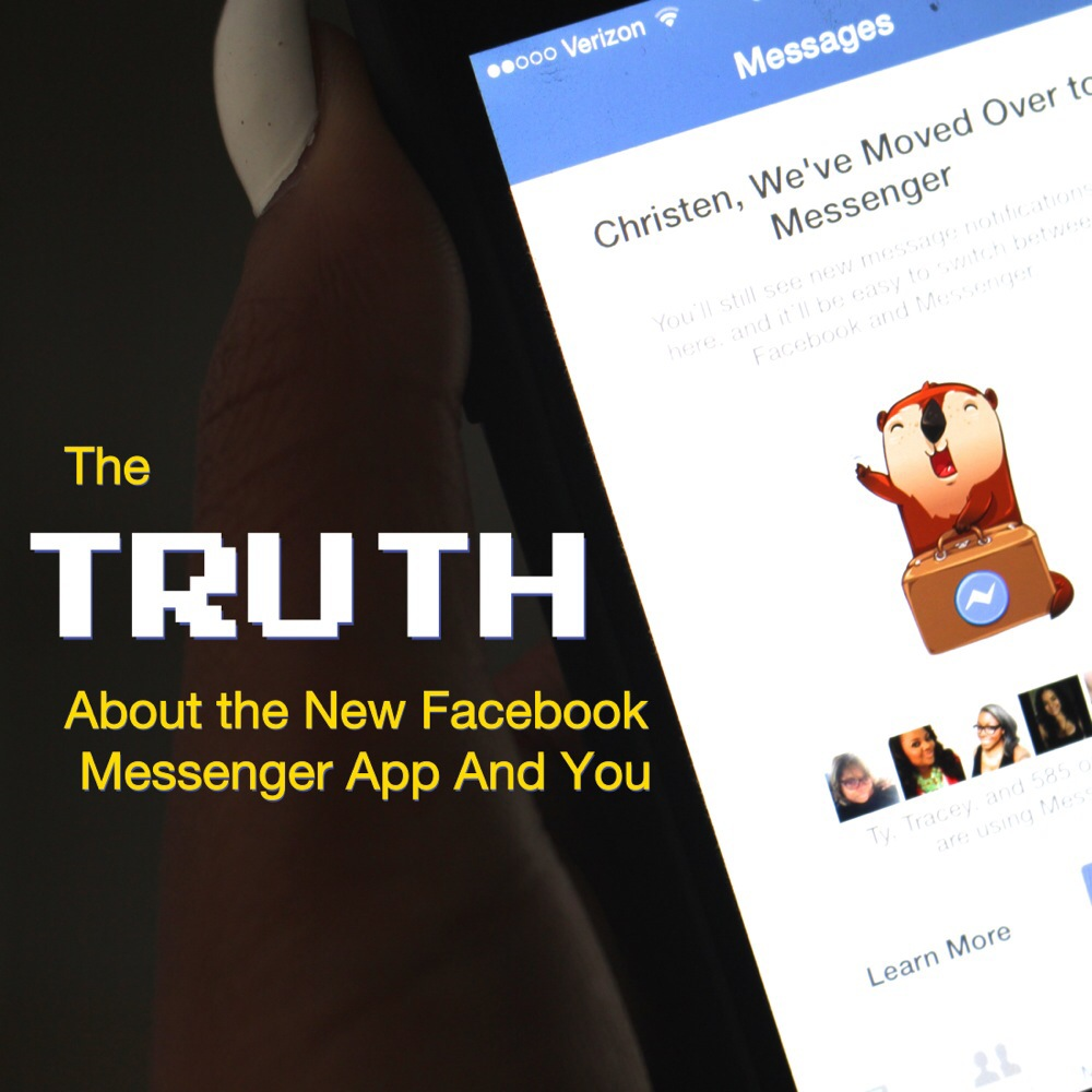 truth about Facebook's new messenger app