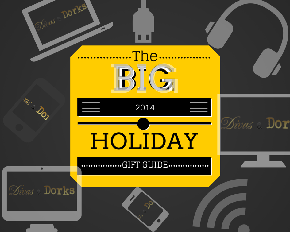 BIG HOLIDAY GIFT GUIDE