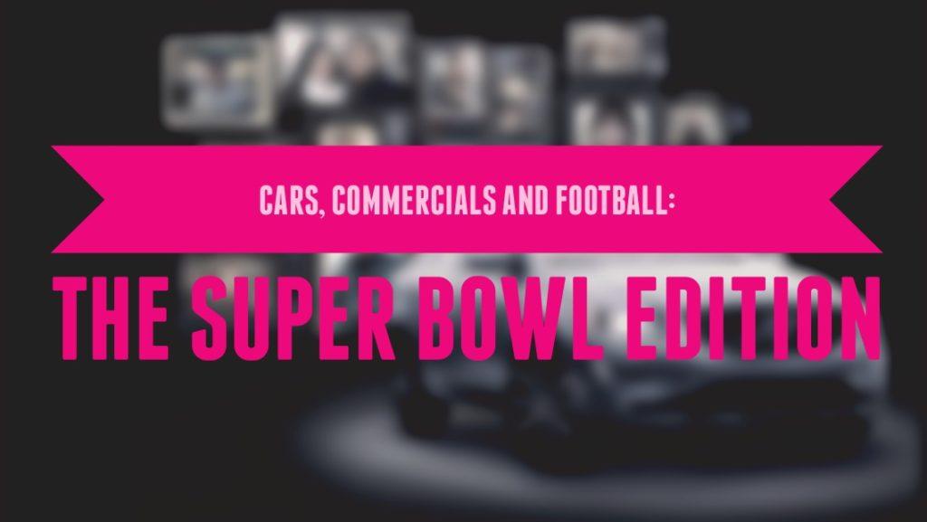 superbowl car commercials